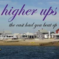 The Higher Ups - The East Had You Beat