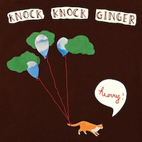 Knock Knock Ginger - Hurry!