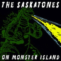 Saskatones - On Monster Island