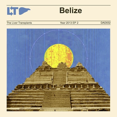 The Liver Transplants - Belize