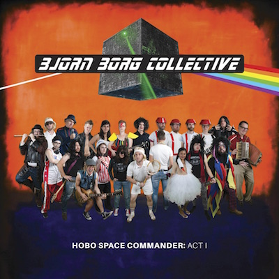 Bjorn Borg Collective - Hobo Space Commander: Act I